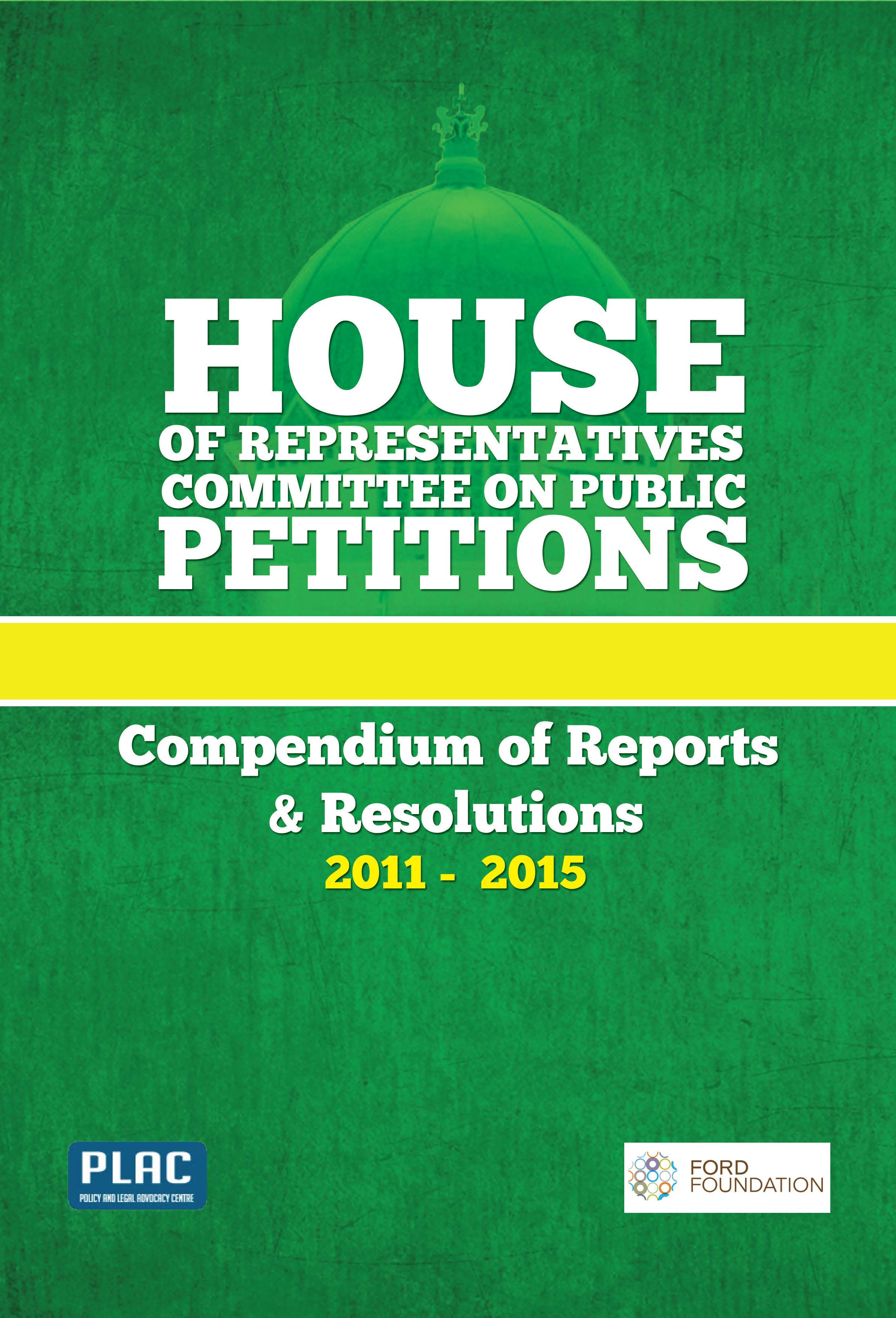 Compendium of Reports & Resolution of the House Committee on Public Petitions – 2011-2015